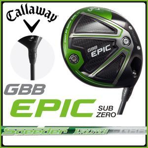 キャロウェイ エピック  Callaway GBB EPIC Sub Zero ドライバー Speeder EVOLUTION for GBB 日本正規品|otakara-golf
