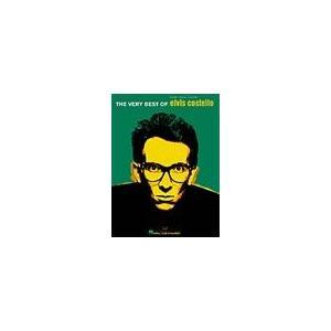 取寄 楽譜 The Very Best of Elvis Costello   エルヴィス・コステロ 曲集 otorakuya