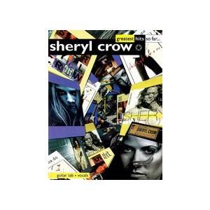 取寄 楽譜 Sheryl Crow Greatest Hits So Far   シェリル・クロウ 曲集・ギター譜・タブ譜付き otorakuya
