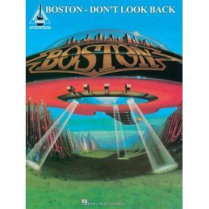 取寄 楽譜 Don't Look Back | ボストン | Boston  曲集・Guitar採譜版|otorakuya