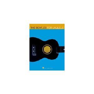 取寄 楽譜 The Beatles for Ukulele | ビートルズ | The Beatles  ウクレレ用曲集|otorakuya