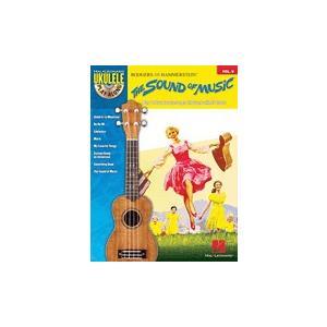取寄 楽譜 ウクレレ・プレイ・アロング Volume 9:サウンド・オブ・ミュージック マイナスワン|otorakuya
