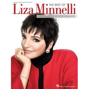 取寄 楽譜 The Best of Liza Minnelli - Original Keys For Singers | ライザ・ミネリ 曲集|otorakuya