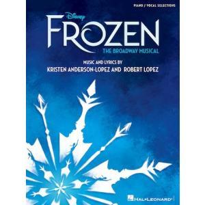 取寄 楽譜 アナと雪の女王(ブロードウェイ・ミュージカル版) | Robert Lopez ・ Kristen Anderson-Lopez  曲集|otorakuya
