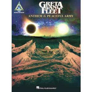 取寄 楽譜 Anthem of the Peaceful Army   グレタ・ヴァン・フリート   Greta Van Fleet  曲集・Guitar採譜版・タブ譜 otorakuya