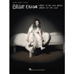新譜 取寄 楽譜 When We All Fall Asleep, Where Do We Go? | ビリー・アイリッシュ | Billie Eilish  曲集|otorakuya