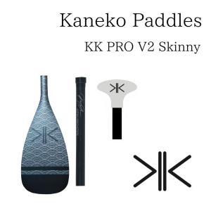 Kaneko Paddles KK PRO V2 Skinny カネコパドル SUP サップ スタンドアップパドル 軽量|paddler