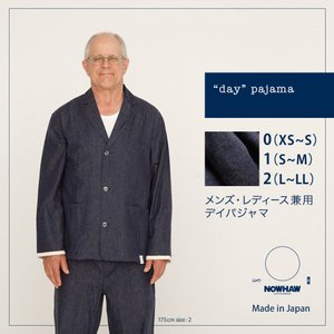 """day デイ""パジャマ どこでもウエア 柔らかデニム 綿100% メンズ・レディース兼用 入院準備 防災 社会の窓付き 日本製 NOWHAW|pajamaya"