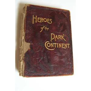 古物 海外セレクション Heroes of the Dark Continent by J.W. Buel 1890|pandastore