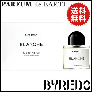 バレード BYREDO ブランシュ EDP SP 100ml BLANCHE 送料無料 【香水フレグランス】|parfumearth