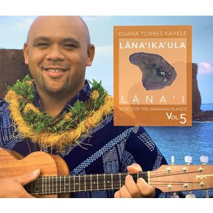 Lana'ika'ula - Kuana Torres Kahele クアナ トレス cdvd-cd 【メール便可】 pauskirt
