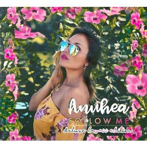 Follow Me / Anuhea - フォロー・ミー / アヌヘア Deluxe Hawaii Edition 【メール便可】|pauskirt