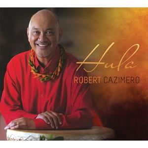 Hula - Robert Cazimero フラ ロバート・カジメロ 【メール便可】