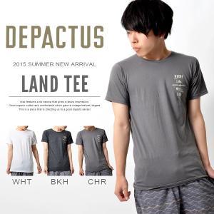 半袖 Tシャツ ディパクタス DEPACTUS Land サーフ サーフィン TEE メンズ 紳士 国内正規品  オーシャンズ 得割35 phants