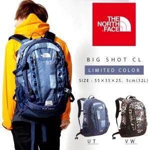 限定カラー ザ・ノースフェイス THE NORTH FACE BIG SHOT CL ビッグショット 32L デイパック リュックサック アウトドア ザック NM71605 2017秋冬新作 25%off|phants