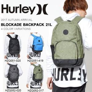 リュックサック バックパック HURLEY ハーレー BLOCKADE BACKPACK 21L メンズ 2017秋新作 BAG バッグ|phants