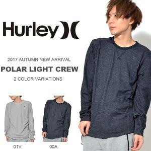 長袖Tシャツ HURLEY ハーレー メンズ POLAR LIGHT CREW ロゴ 長袖 TEE トップス サーフ 2017秋新作 ロンT|phants