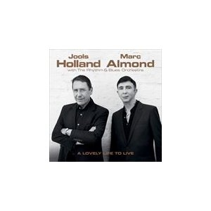 LOVELY LIFE TO LIVE / JOOLS HOLLAND & MARC ALMOND ...