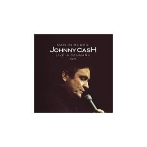 MAN IN BLACK : LIVE IN DENMARK 1971 / JOHNNY CASH ...