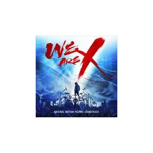WE ARE X SOUNDTRACK / X JAPAN エックス・ジャパン(輸入盤) (CD) 0889854142629-JPT|pigeon-cd