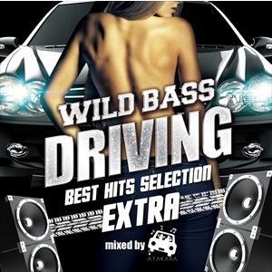 (おまけ付)V.A./WILD BASS DRIVING -BEST HITS SELECTION EXTRA- mixed by ATAKARA / オムニバス (CD) SMCD-0036-SK|pigeon-cd