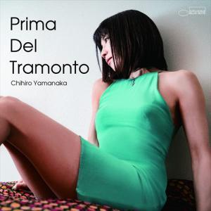 (おまけ付)Prima Del Tramonto(初回限定盤) / 山中千尋 (CD+DVD) UCCJ9218-SK