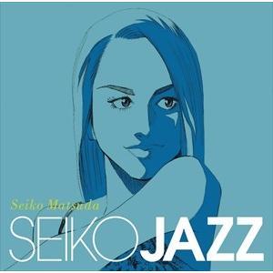 (おまけ付)SEIKO JAZZ(初回限定盤A) / SEIKO MATSUDA 松田聖子 (2CD) UPCH-29253-SK|pigeon-cd