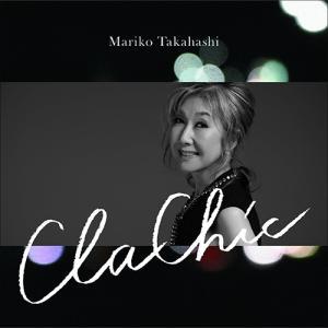 (おまけ付)ClaChic-クラシック- (通常盤) / 高橋真梨子 (1CD)VICL-64352-SK|pigeon-cd