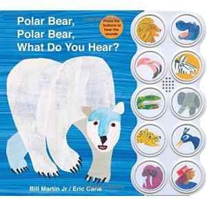 海外製絵本Polar Bear, Polar Bear What Do You Hear? sound book (Brown Bear and Friends)|planetdream