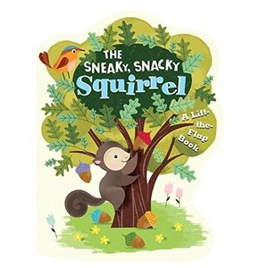 海外製絵本The Sneaky, Snacky Squirrel|planetdream
