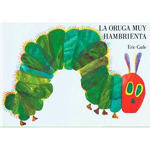 海外製絵本La oruga muy hambrienta: Spanish board book (Spanish Edition)|planetdream