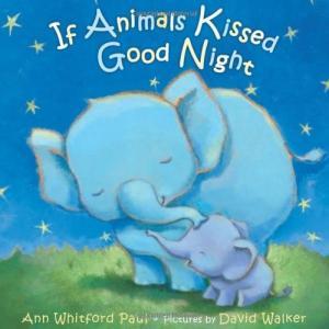 海外製絵本If Animals Kissed Good Night|planetdream
