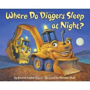 海外製絵本Where Do Diggers Sleep at Night?|planetdream
