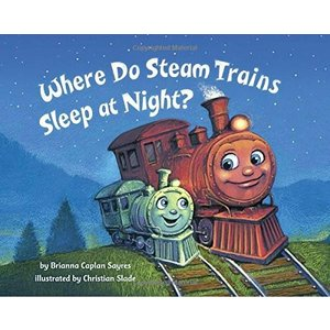 海外製絵本Where Do Steam Trains Sleep at Night?|planetdream