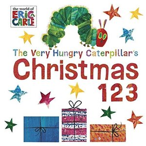 海外製絵本The Very Hungry Caterpillar's Christmas 123 (...