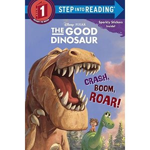 海外製絵本Crash, Boom, Roar! (Disney/Pixar The Good Dinosaur) (Step into Reading)|planetdream