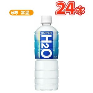 アサヒ スーパーH2O ペットボトル 600ml×24本|plusin