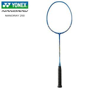 ヨネックス ナノレイ250 バドミントンラケット YONEX NANORAY 250 NR250-0...