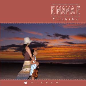 E MAMA E / Yoshiko (2020)|polihalesurf