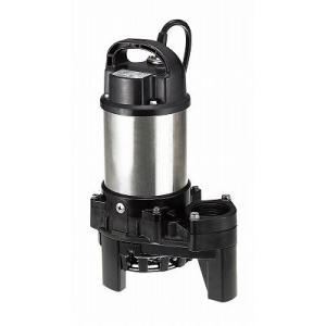 40PN2.25 雑排水用水中ポンプ 200V ツルミポンプ 鶴見製作所 50Hz 50ヘルツ 50サイクル ponpu