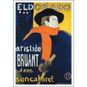 【ロートレック ポスター】エルドラドのアリステュード・ブリュアン(640×915mm)|poster