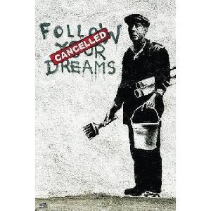 バンクシー ポスター/Banksy Follow Your Dreams 夢をあきらめるな⇒キャンセル済 アートフレーム付