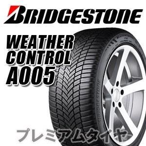 ブリヂストン ウェザー コントロール A005 WEATHER CONTROL A005 235/50R18 101V XL オールシーズンタイヤ 2019年製|premiumtyre