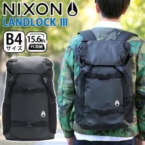 リュックサック NIXON ニクソン デイパック LANDLOCK3 ランドロック3 バックパック ...