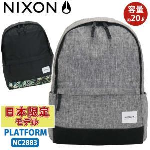 リュック NIXON ニクソン プラットフォーム THE PLATFORM SMU デイパック バッ...