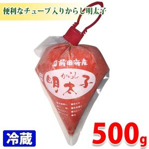 前田海産 からしめんたいこチューブ 500g promart-jp