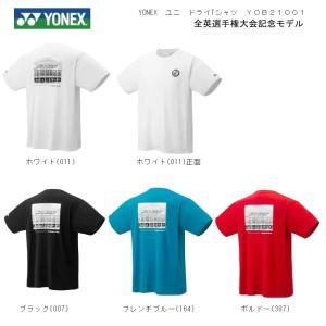 YOB21001 YONEX ヨネックス 全英選手権2021 UNI ユニ ドライTシャツ 限定商品 メール便利用で国内どこでも送料250円 |proshop-yamano