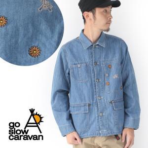 スローキャラバン デニム カバーオール 刺しゅうジャケット go slow caravan 390201|protocol
