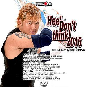 Heel Don't think! 2016-2016.10.27 新木場1stRING- prowrestling