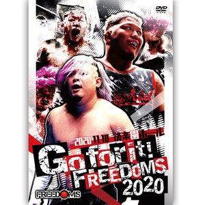 Go for it!FREEDOMS2020  2020.11.10 後楽園ホール|prowrestling